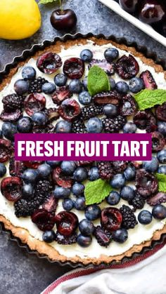 Fresh Fruit Desserts, Fresh Fruit Tart, Homemade Desserts, Summer Desserts, Fruit Tarts, Blueberry Desserts, Easy Tart Recipes, Best Dessert Recipes, Fruit Recipes