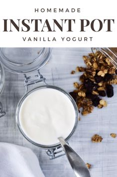 Homemade Instant Pot Vanilla Yogurt - Stop wasting money on store-bought yogurt. Make your own homemade yogurt with only 2-3 ingredients!