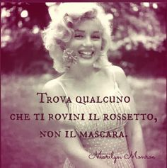 love quotes by marilyn monroe Marylin Monroe, Marilyn Monroe Frases, Marilyn Quotes, Italian Quotes, Italian Phrases, Italian Language, Norma Jeane, 90th Birthday, New Jersey