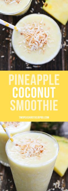 Pineapple Coconut Smoothie Recipe only takes minutes to make. Drink it for breakfast or enjoy it as a healthy snack! This tropical smoothie is a real treat!