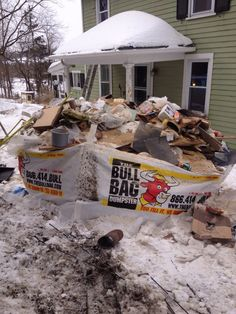 BullBags used on top of snow banks during a kitchen renovation! You 'aint' getting a metal dumpster there!