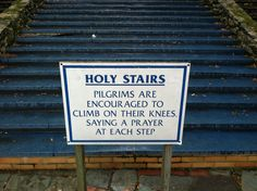 Sign by replica of the Holy Stairs at the National Shrine of Our Lady of LaSalette in Attelboro, Massachusetts