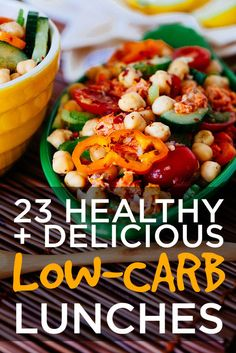 23 Healthy And Delicious Low-Carb Lunches - Watch the carb count in some of the ingredients if you follow a super low carb count diet. I try to keep mine around 20 carbs a day. :)