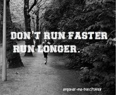 Don't run faster, run longer. #MissFitGear