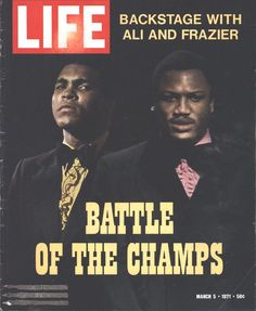 Cover Mohammed Ali Joe Fraser Page LIFE March 5 1971