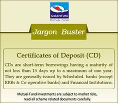 Demystify the term #CertificatesofDeposit in the financial context? CDs are issued in denominations of Rs.5 Lacs and Rs. 1 Lac thereafter to individuals, corporations, trusts, funds and associations. #JargonBuster