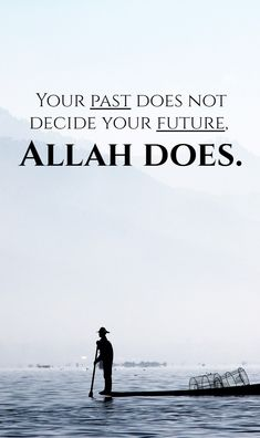 Inspirational Islamic Quotes in English with Beautiful Images Islamic Quotes In English, English Quotes, Islamic Images, Islamic Videos, Past Quotes, Wisdom Quotes, Life Quotes, Beautiful Islamic Quotes, Beautiful Images
