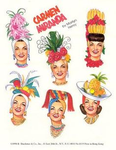 Carmen Miranda Stickers: any woman wearing as much ripe fruit as CM would necessarily be sticky. [pr]