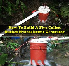 How To Build A Five Gallon Bucket Hydroelectric Generator  We all know that scientists are in a constant search for alternative energy sources and this hap