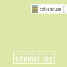 Colorhouse SPROUT .05: A fresh spring bud. A playful, healthy hue.