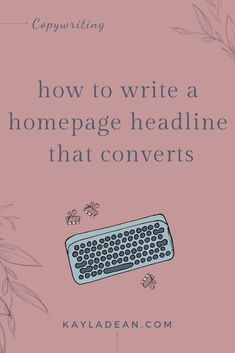 How to write a homepage headline that converts! It's not easy to write homepage website copy that converts readers to clients. Find out how to write a homepage headline that converts, by Kayla Dean! Business Tips, Online Business, Business Writing, Business Coaching, Business Marketing, Email Marketing, Affiliate Marketing, Internet Marketing, Website Design Inspiration