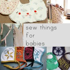 A categorized list of TONS of tutorials and patterns for making baby things!!! Dresses, onesies, rompers, shirts, pants, leggings, skirts, hats, diapers, wet bags, changing pads, diaper bags, bibs, wraps, slings, nursing covers, car seat covers, toys, socks, shoes, sheets, blankets, quilts, etc.!