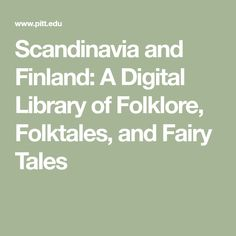 Scandinavia, Finland, and Estonia: A Digital Library of Folklore, Folktales, and Fairy Tales Norse Mythology, Roman Mythology, Greek Mythology, Finland Culture, Finnish Language, Norway Travel, Goddess Art, Moon Goddess, Vintage Children