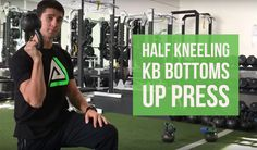Exercise of the Week: Half Kneeling Bottoms Up Press