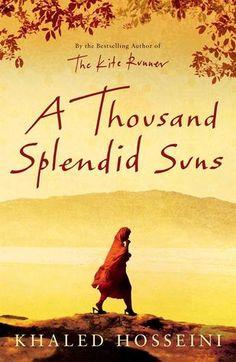 """A Thousand Splendid Suns / Mil soles espléndidos. Del mismo autor que """"Cometas en el cielo"""""""