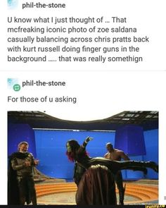 Picture memes 1 comment — iFunny phil-the-stone U know what I just thought of That mcfreaking iconic photo of zoe saldana casually balancing across chris pratts back with kurt russell doing finger guns in the background . Memes Marvel, Dc Memes, Marvel Funny, Marvel Dc Comics, Funny Memes, Zoe Saldana, Fandoms, Iconic Photos, Marvel Actors