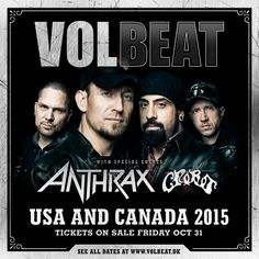 NEWS: The rock band, Volbeat, have announced a spring tour, that will be hitting cities across North America. Anthrax will be joining, as support. 2 of my faves! Can't wait!!