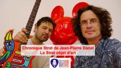 Chronique Strat de Jean-Pierre Danel