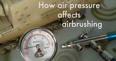 Liked on Pinterest: Learn the secrets to using air pressure for better airbrush control.