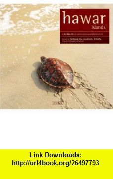 Hawar islands (9789990137132) Mike Hill , ISBN-10: 9990137137  , ISBN-13: 978-9990137132 ,  , tutorials , pdf , ebook , torrent , downloads , rapidshare , filesonic , hotfile , megaupload , fileserve