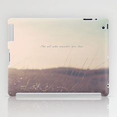 Summer Not All Who Wander Are Lost  iPad Case by secretgardenphotography [Nicola] - $60.00