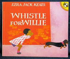 During the week of March 17-21 first graders read a story by Ezra Jack Keats entitled Whistle for Willie. Description from fairelementary.com. I searched for this on bing.com/images