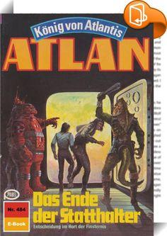 """Atlan 484: Das Ende der Statthalter (Heftroman)    :  In das Geschehen in der Schwarzen Galaxis ist Bewegung gekommen - und schwerwiegende Dinge vollziehen sich. Da ist Duuhl Larx, der verrückte Neffe, der für gebührende Aufregung sorgt. Mit Koratzo und Copasallior, den beiden Magiern von Oth, die er in seine Gewalt bekommen hat, rast er mit dem Organschiff HERGIEN durch die Schwarze Galaxis, immer auf der Suche nach weiteren """"Kollegen"""", die er ihrer Lebensenergie berauben kann. Der HE..."""