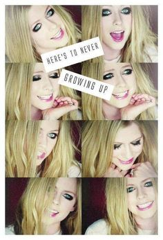 Avril Lavigne here's to never growing up!