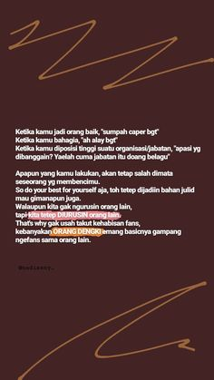 Quotes Sahabat, Story Quotes, People Quotes, Mood Quotes, Daily Quotes, Motivational Quotes, Life Quotes, Qoutes, Reminder Quotes
