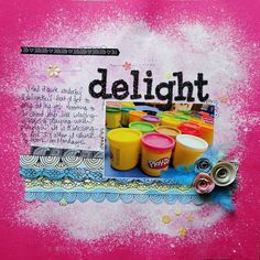 """""""Delight"""" scrapbook layout by Melissa Elsner for Scrapbooking from the Inside Out, as seen on Club CK, a free scrapbooking community from Creating Keepsakes magazine. #scrapbook #scrapbooking #creatingkeepsakes"""