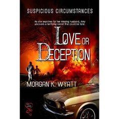 #Book Review of #LoveorDeception from #ReadersFavorite - https://readersfavorite.com/book-review/love-or-deception  Reviewed by Rabia Tanveer for Readers' Favorite  Can your memories put you in danger or would they salvage your relationship when everything indicates that there was no relationship to start with? In Love or Deception by Morgan K. Wyatt, Amy has no recollection of anything. The only thing she remembers is that she is married to Mark and he is missing. She wakes up one morning…