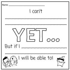 Do you use growth mindset language in your classroom? Then this is perfect for setting growth mindset oriented goals at the start of the year or curriculum unit. Students write what they cannot do YET and how they will be able to do it one day! Social Emotional Learning, Social Skills, The Power Of Yet, Habits Of Mind, 7 Habits, Visible Learning, Responsive Classroom, School Social Work, Leader In Me