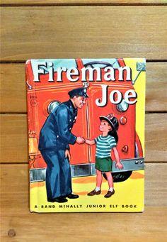 Vintage 1959 Fireman Joe Book, Rand McNally, Junior Elf, Hardcover Book, Illustrated Children's Book, Firefighter Kids Book by HouseofOHvintage on Etsy