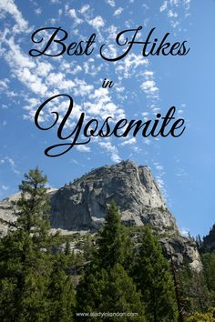 I've traveled out to take on the 4 best hikes in Yosemite. From moderate to challenging, these trails are musts on any visit.
