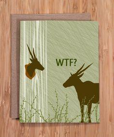 WTF card / funny greeting cards / deer trophy. $3.50, via Etsy.