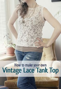 How to make a lace tank top