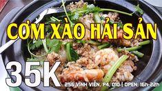 Cơm Xào Hải Sản Món Ngon Đãi Việt Kiều Về Sài Gòn đón Tết 2018