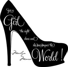 Give a girl the right shoes, and she can conquer the world... Marilyn Monroe vinyl wall art decal. $16.99, via Etsy.