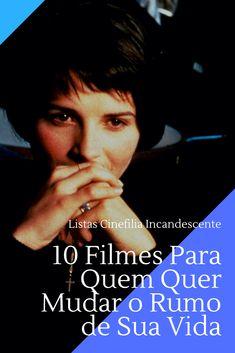 10 filmes para quem quer mudar o rumo de sua vida. #filme #filmes #clássico #cinema #atriz #atriz