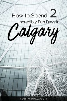 Visiting Calgary, Canada on your way to Banff and Jasper? This itinerary highlights the best of Calgary, including fun things to do and best places to eat. Best Travel Guides, Travel Tips, Travel Ideas, Alberta Canada, Banff Canada, Calgary, Quebec, Pvt Canada, Canada Eh