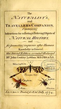 """The naturalist's and traveller's companion, containing instructions for collecting & preserving objects of natural history and for promoting inquiries after human knowledge in general. Natural World, Natural History, Beautiful Book Covers, Field Notes, Nature Journal, Little Books, Vintage Ephemera, Adventure Is Out There, Book Making"