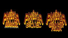 All of the Harry Potter Musicals composed into one really really long video! Perfect for marathons!