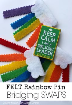 Felt Rainbow Pin Bridging SWAPS for Girl Scouts