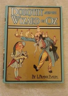 Dorothy and The Wizard in oz L Frank Baum 1990 HCDJ Illustrated John R Neill | eBay