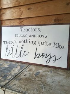 Tractors, Trucks, And Toys There's Nothing Quite Like Little Boys- Large Wood Sign- Nursery Decor- Baby Shower Gift- Baby Decor Traktoren, Lastwagen und Baby Boy Rooms, Baby Boy Nurseries, Baby Room, Country Boy Nurseries, Country Nursery Themes, Baby Boy Nursey, Nursery Signs, Nursery Decor, Room Decor