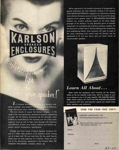 Creepy ad for Karlson speaker enclosures, which were probably the worst sounding designs ever successfully foisted onto the buying public.
