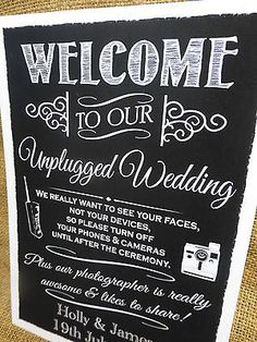 chalk unplugged ceremony sign like the wording on this one!