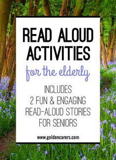 Read Aloud Activities For The Elderly