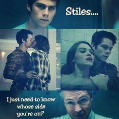 Come on Stiles we all know you truly love Lydia so just quit messing with us! Cause your driving our feels insane. Literally.