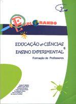 Educação em Ciências e Ensino Experimental - Formação de ProfessoresEducação em Ciências e Ensino